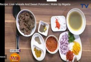 Wake Up Nigeria: Liver Masala And Sweet Potatoes Recipe