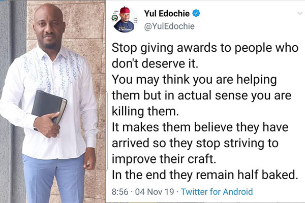 Yul Edochie shares his thoughts about awarding unworthy people