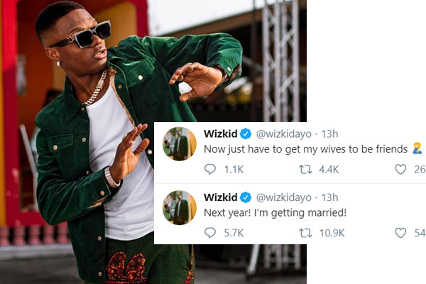 Wizkid says he will be getting married next year 2020