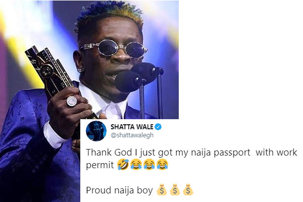 Ghanaian music artiste, Shatta Wale says he is now a Nigerian citizen